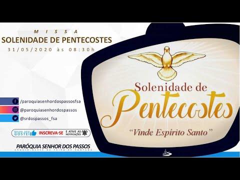 Solenidade de Pentecostes - Ano A - 31/05/2020 às 08:30h