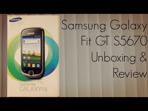 Samsung Galaxy Fit GT S5670 Unboxing & Review