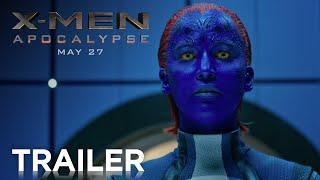X-Men: Apocalypse   Official Trailer [HD]   20th Century FOX