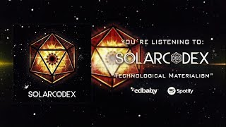 Solarcodex - Technological Materialism (Official Lyric Video)