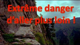 Extrême danger d'aller plus loin !