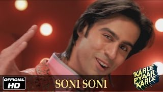 Karle Pyaar Karle Soni Soni - Official Song