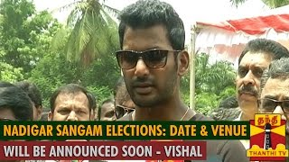 Watch Nadigar Sangam Elections :