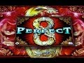 Perfect 8 - First