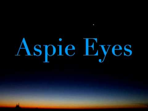 Aspie Eyes: The beautiful eyes of Asperger-s syndrome