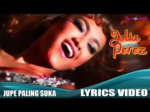 Jupe Paling Suka (Video Lirik)