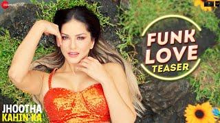 Jhootha Kahin ka - Funk Love - Teaser