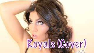 Royals by Lorde Cover