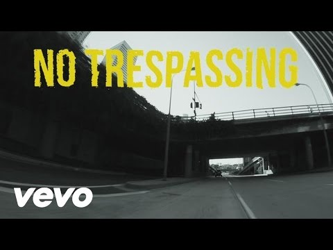 Trespassing (Video Lirik)