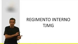 Regimento Interno TJMG - Introdu��o - V�deo Aula Concurso 2013 ...