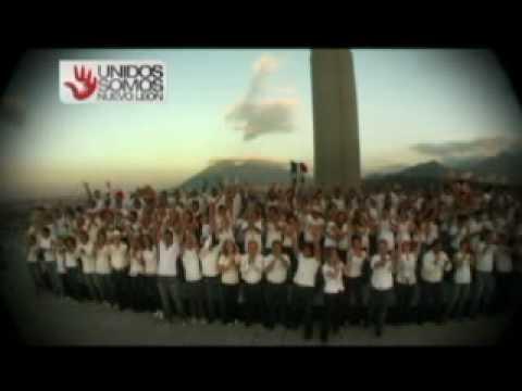 Unidos somos Nuevo Leon (video oficial)