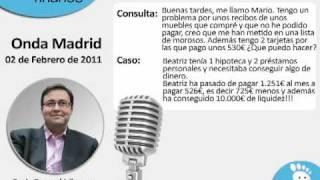 Mario no ha podido pagar y esta en lista de morosos ASNEF. Consultorio Onda Madrid