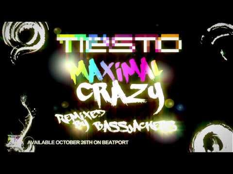Tiësto - Maximal Crazy (Bassjackers Remix)