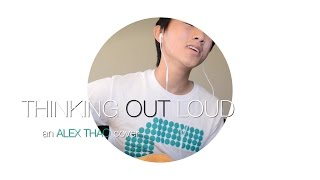 """Thinking Out Loud"" Ed Sheeran cover"