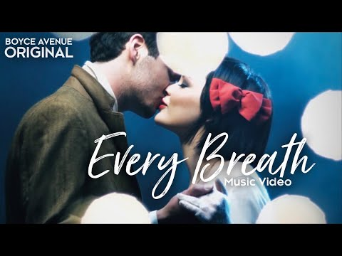 Boyce Avenue - Every Breath (Official Music Video) (New HD Version) on iTunes