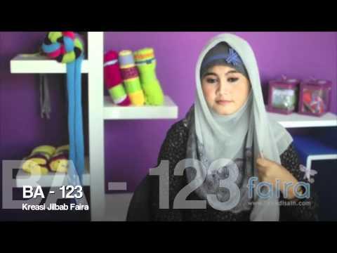 Hijab Tutorial Faira | Kreasi Jilbab Faira BA - 123