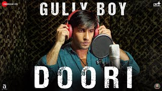 Doori | Gully Boy