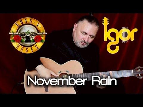 November Rain - Igor Presnyakov