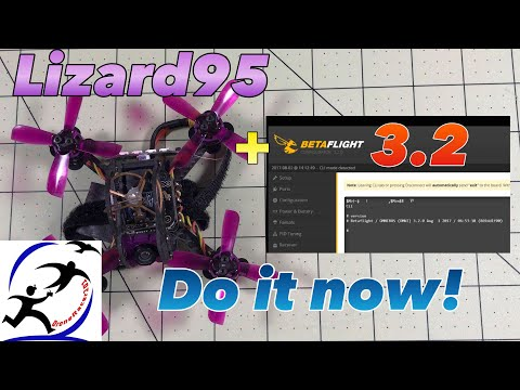 How to upgrade your Eachine Lizard95 to Betaflight 3.2 and problems to watch out for - UCzuKp01-3GrlkohHo664aoA