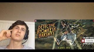 Detective Byomkesh Bakshy Trailer Reaction