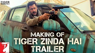 Making of Tiger Zinda Hai Trailer