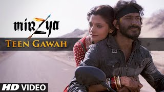 TEEN GAWAH Video Song - MIRZYA