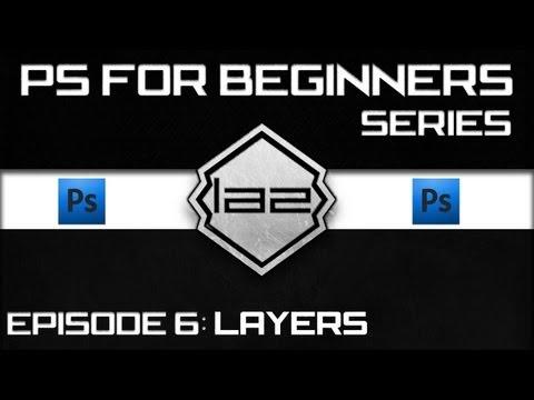 # 6 Photoshop -Tutorial for Complete Beginners ~ CS5 / CS5.1 Extended - Understanding Layers