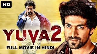 YUVA 2 (2019) New Released Full Hindi Dubbed Movie  YASH  New Movies 2019  South Movie 2019