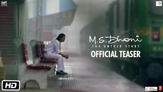 M.S.Dhoni - The Untold Story Official Teaser