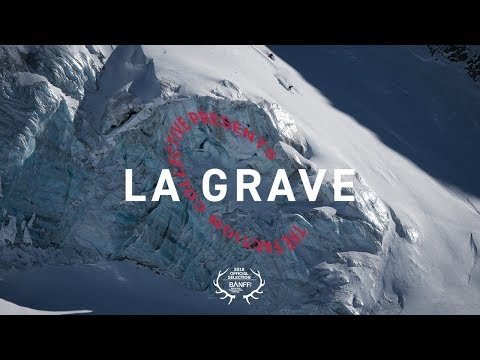The Faction Collective Presents: La Grave| 4K