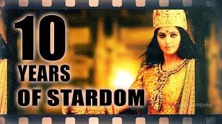 10 Years Of Stardom - Anushka