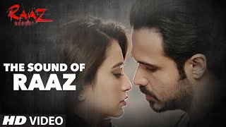 Raaz Reboot - Sound of Raaz