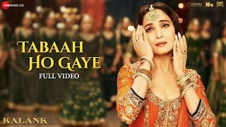 Tabaah Ho Gaye - Full Video | Kalank