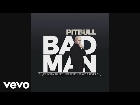 Bad Man (Feat. Robin Thicke, Joe Perry, Travis Barker)
