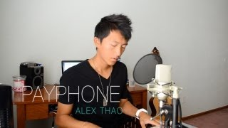 Payphone - Maroon 5 cover by Alex Thao