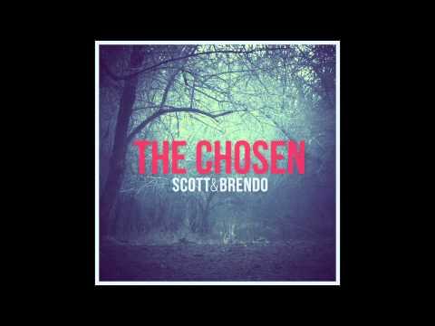 Scott & Brendo | The Chosen