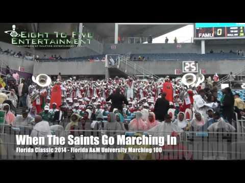 Florida Classic 2014 FAMU Saints Go Marching In