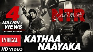 Kathanayaka Full Song With Lyrics : N.T.R: Kathanayakudu