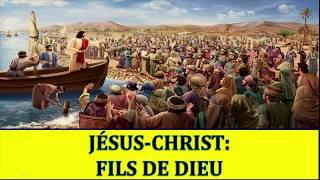 Jésus-Christ: Fils de Dieu 2/2