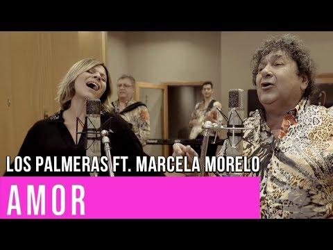 Amor - Los Palmeras ft. Marcela Morelo