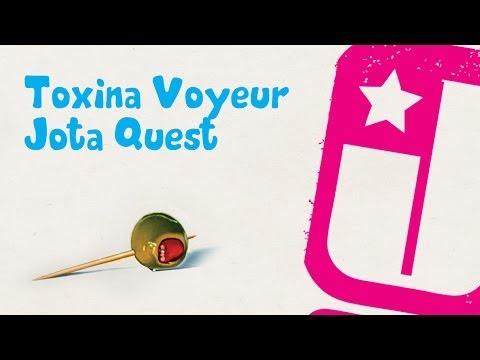 Toxina Voyeur - Jota Quest