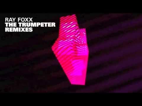 Ray Foxx - The Trumpeter (Chocolate Puma Remix)