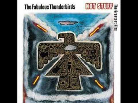 The Fabulous Thunderbirds - 2TimeMyLovin.WhyGetUp.YouCan't