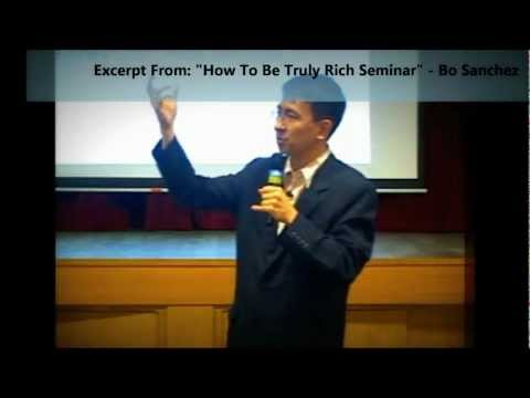 Truly Rich Club Bo Sanchez How To Be Truly Rich Seminar [Excerpt Video From TRC]