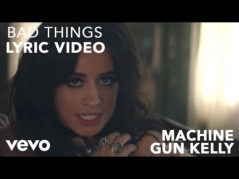 Bad Things (Video Lirik) [Feat. Camila Cabello]