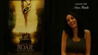 Roar: Tigers Of The Sundarbans - Nora Fatehi - Exclusive Interview on her Debut Film
