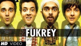 Fukrey Title Song Fuk Fuk Fukrey