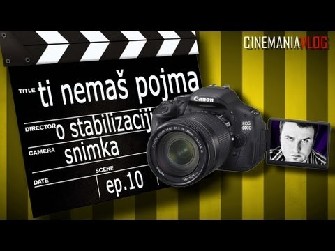 Ti nema pojma: o stabilizaciji snimka (ep.10)
