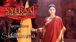 Nayanthara as Siddhamma - Sye Raa Narasimha Reddy