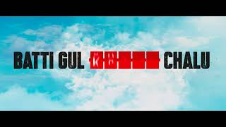 Batti Gul Meter Chalu | Title Announcement